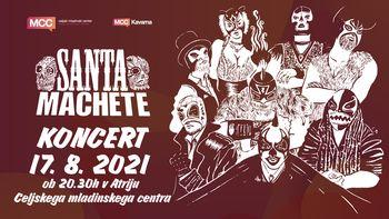 Koncert skupine SANTA MACHETE