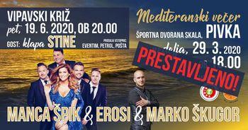 Mediteranski večer - Marko Škugor, Manca Špik in Erosi