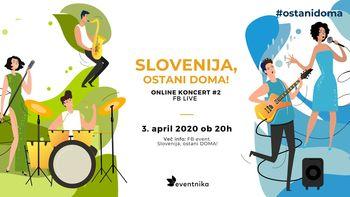 Brezplačni koncert: Slovenija, ostani DOMA! #2