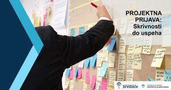 Projektna prijava: Skrivnosti do uspeha