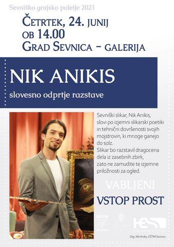 Sevniško grajsko poletje 2021, Otvoritev razstave Nika Anikisa Skuška