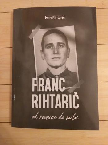 Predstavitev knjige »Franc Rihtarič od resnice do mita«