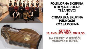 Folklorna skupina KTD Male Rijtar Tešanovci in Citrarska skupina Pünkösdi Rózsa (Etno četrtki)