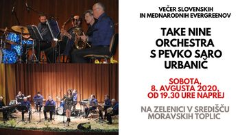 Take Nine Orchestra s pevko Saro Urbanič (Poletni sobotni večeri)