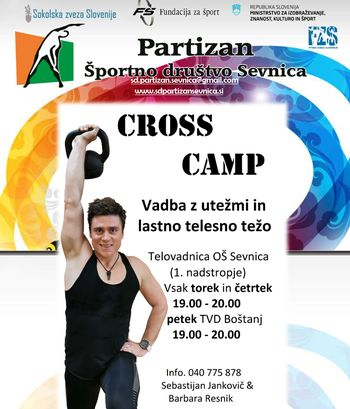 NOVO V SEVNICI : CROSS CAMP !