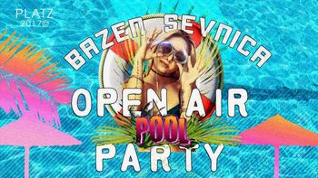 Open Air Pool Party @Sevnica