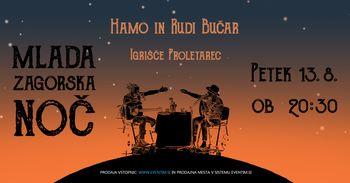 Hamo in Rudi Bučar | Mlada Zagorska noč
