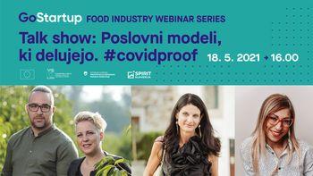 Food industry webinar 3: Talk show – tržiti hrano, poslovni modeli, ki delujejo