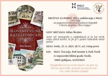 """Pogovorno izkustveni  kulturni dogodek v okviru projekta """"Živa Knjiga"""" - predstavitev monografije avtorja Milana Škrabca: Slovenstvo na razglednicah"""