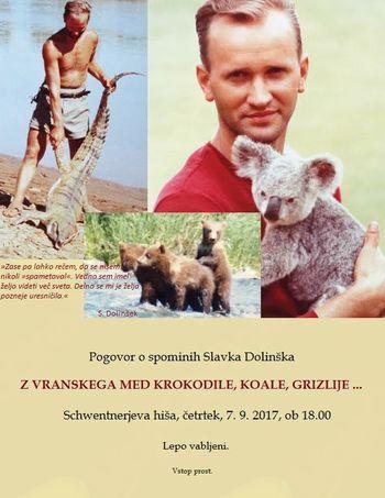 Z VRANSKEGA MED KROKODILE, KOALE, GRIZLIJE ... - Pogovor o spominih Slavka Dolinška