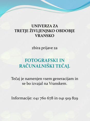 UNIVERZA ZA TRETJE ŽIVJENJSKO OBDOBJE ZBIRA PRIJAVE ZA FOTOGRAFSKI IN RAČUNALNIŠKI TEČAJ