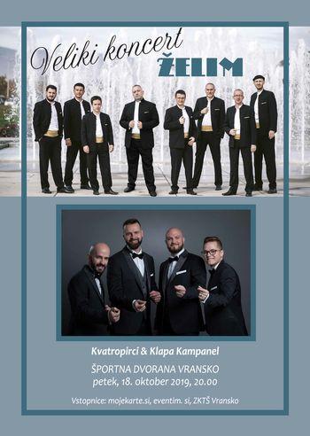 ŽELIM - veliki koncert Kvatropirci & Klapa Kampanel