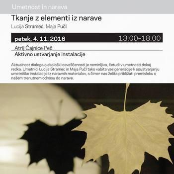 V okviru projekta Kulturnih 6 - Tkanje z elementi iz narave