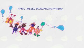 April - mesec posvečen avtizmu