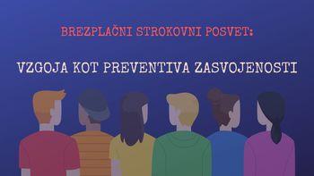 Vabljeni na strokovni posvet Vzgoja kot preventiva zasvojenosti