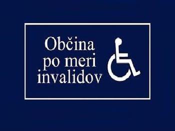 """Vabljeni na okroglo mizo """"Občina po meri invalidov"""""""