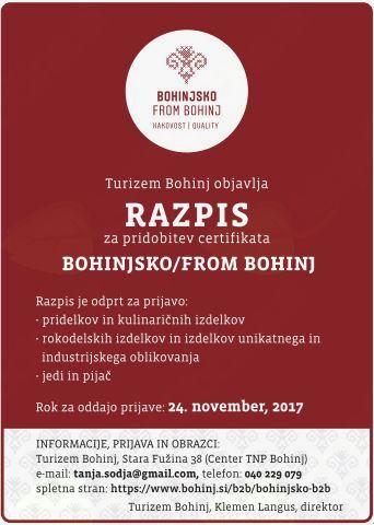 Odprt razpis za pridobitev certifikata Bohinjsko/from Bohinj