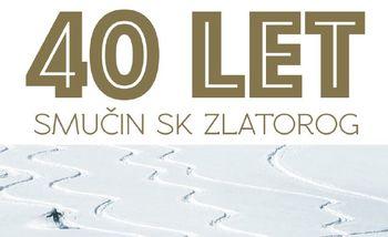 Vabilo na 40. obletnico Smučarskega kluba Zlatorog Laško