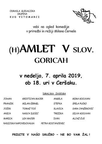 Gledališka komedija (H)AMLET V SLOV. GORICAH