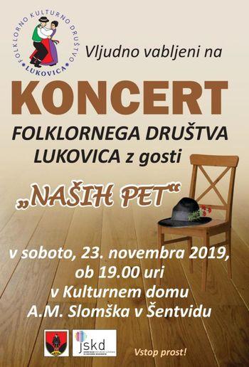 """Koncert Folklornega društva Lukovica z gosti """"NAŠIH PET"""""""
