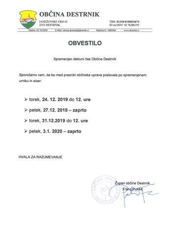 OBVESTILO: spremenjen delovni čas občinske uprave Občine Destrnik v času praznikov