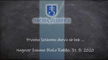 Nagovor župana Blaža Račiča ob začetku novega šolskega leta