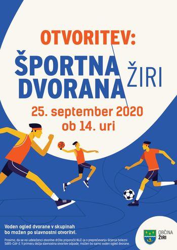 Slavnostna otvoritev Športne dvorane Žiri in novih prostorov Osnovne šole Žiri