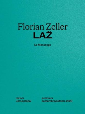 Florian Zeller Laž: PREMIERA