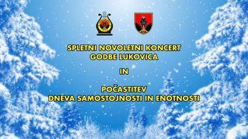 Novoletni koncert Godbe Lukovica ter počastitev dneva samostojnosti in enotnosti