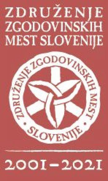 Združenje zgodovinskih mest Slovenije praznuje 20 ustvarjalnih let