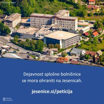 Peticija za ohranitev dejavnosti splošne bolnišnice na Jesenicah