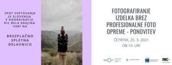 Brezplačna spletna delavnica: Fotografiranje izdelkov brez profesionalne foto opreme