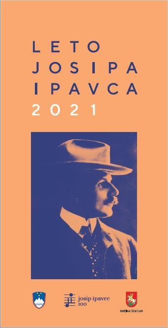 Leto 2021 je leto tudi drugega Josipa, Josipa Ipavca