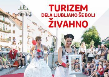 """Nova kampanja """"Turizem dela Ljubljano"""" predstavlja koristi od turizma"""