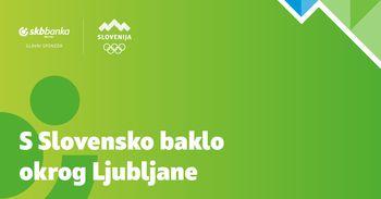 S Slovensko baklo okrog Ljubljane