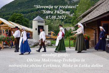 SLOVENIJA SE PREDSTAVI, Stara Fužina, 07.08.2021