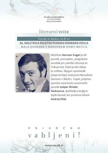 LITERARNI VEČER OB 80. OBLETNICI ROJSTVA PESNIKA HERMANA VOGLA