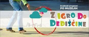 Z IGRO DO DEDIŠČINE, 7.–13. oktober 2013