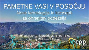 Pametne vasi v Posočju - nove tehnologije in koncepti za ohranitev podeželja.