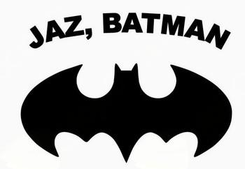 JAZ, BATMAN