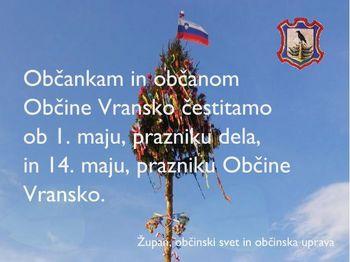 Občankam in občanom čestitamo ob 1. maju, prazniku dela in 14. maju, prazniku Občine Vransko
