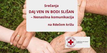 Srečanja 'Daj ven in bodi slišan' – nenasilna komunikacija na Rdečem križu