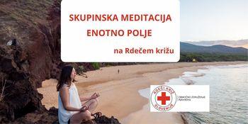 SKUPINSKA MEDITACIJA ENOTNO POLJE ob četrtkih na Rdečem križu Ajdovščina