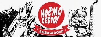 Ambasadorji hoč`mo cesto