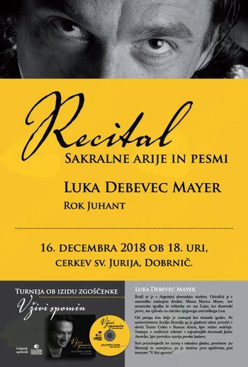 RECITAL - Sakralne arije in pesmi - KONCERT LUKE DEBEVCA MAYERJA