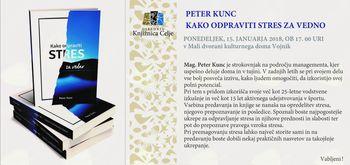 Predavanje mag. Petra Kunca: Kako odpraviti stres za vedno?