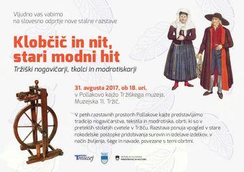 KLOBČIČ IN NIT, STARI MODNI HIT - Nova stalna razstava v Tržiškem muzeju