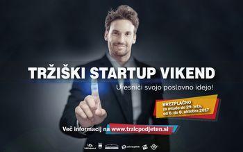 Tržiški startup vikend - Uresniči svojo poslovno idejo