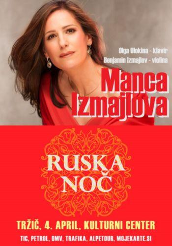 Ruska noč z Manco Izmajlovo