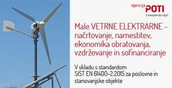 Male VETRNE ELEKTRARNE - načrtovanje, namestitev, ekonomika obratovanja, vzdrževanje in sofinanciranje